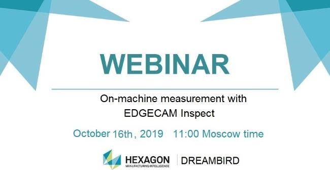 "Webinar ""On-machine measurement with EDGECAM Inspect"""
